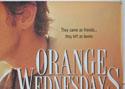 ORANGE WEDNESDAYS (Top Right) Cinema Quad Movie Poster